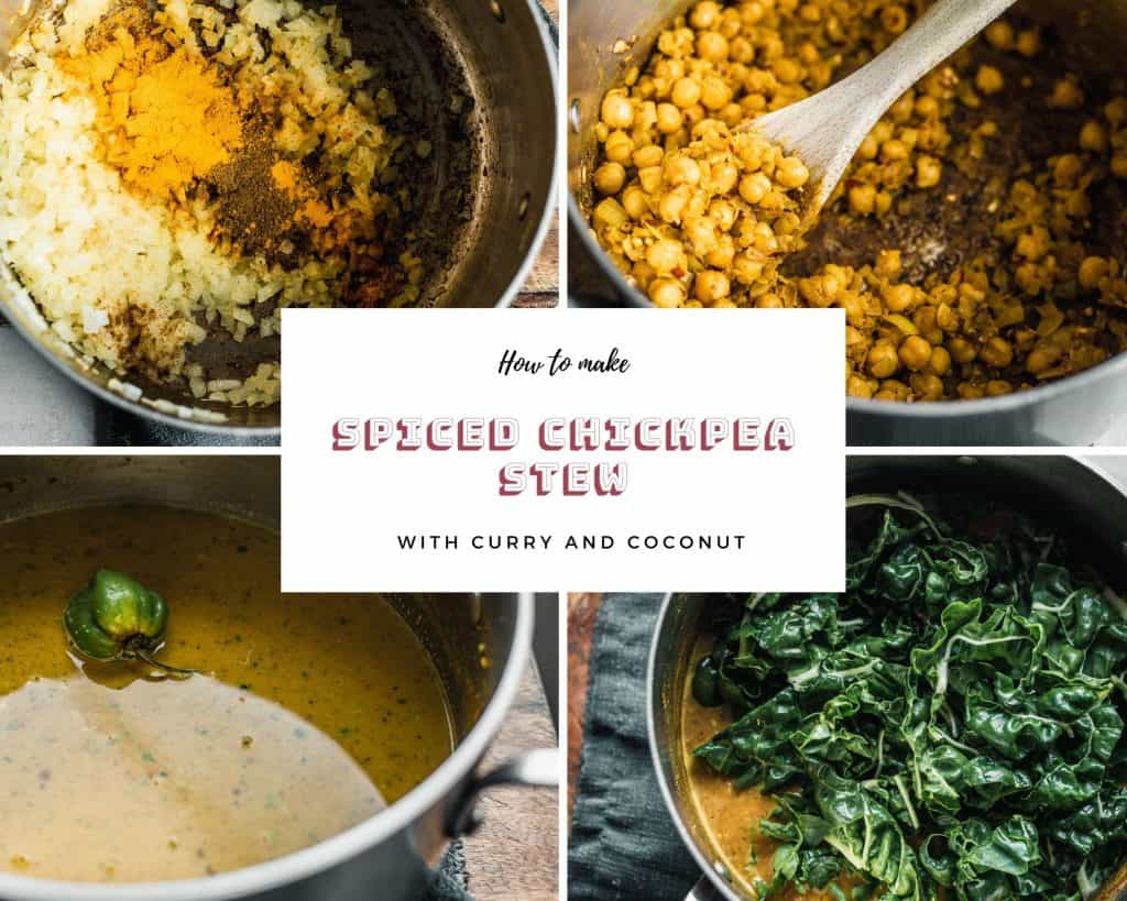 A collage of four images to make spiced chickpea stew (mixed ingredients, coloring the chickpeans, adding the coconut milk, and adding the chard)